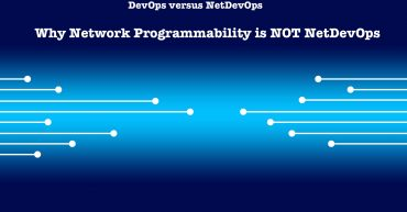 Why Network Programmability is NOT NetDevOps