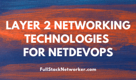 Layer2-Networking-Technologies-for-NetDevOps