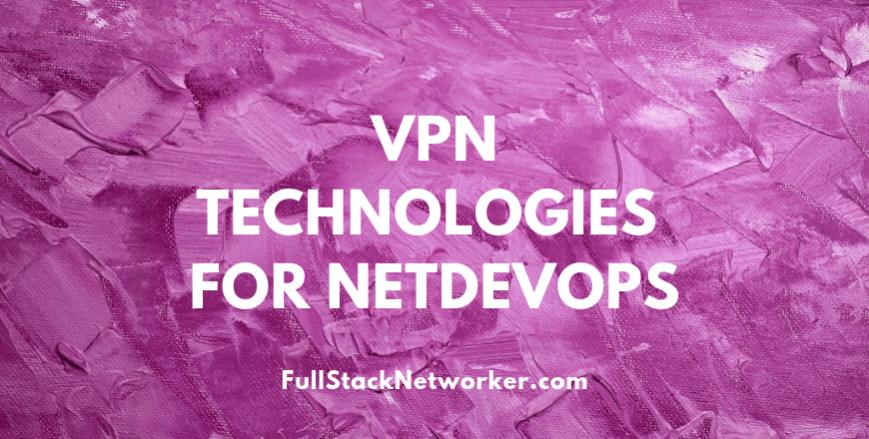 VPN-technologies-for-NetDevOps