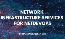Networking-Infrastructure-Services-for-NetDevOps