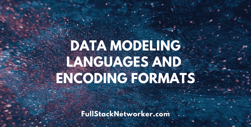 Data Modeling Languages and Encoding Formats course