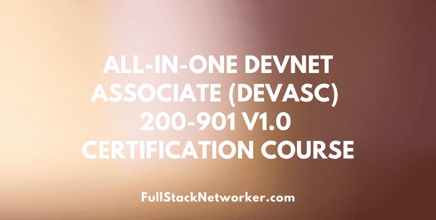 Cisco DevNet Associate 200-901 V1.0 Exam Cert Guide DEVASC