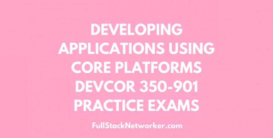 devcor practice exam fullstacknetworker.com