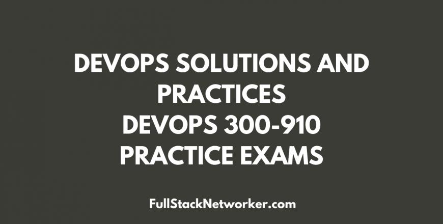 devops 300-910 practice examm fullstacknetworker.com