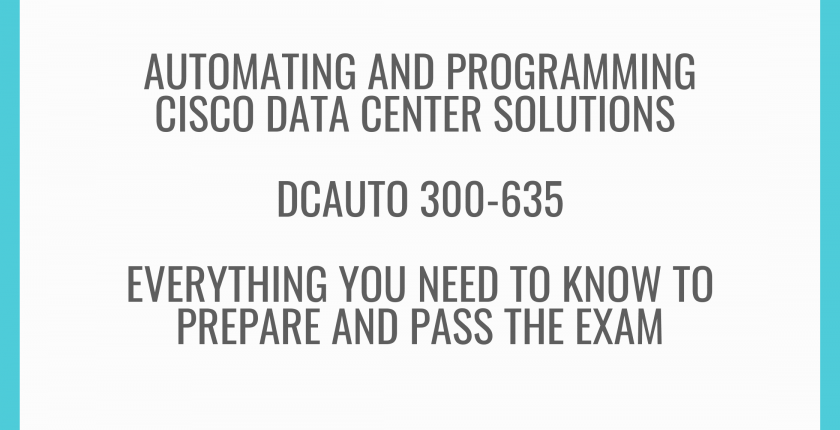 cisco-dcauto-300-635-everything-you-need-to-prepare-and-pass-the-exam_optimized